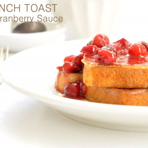 French Toast with Cranberry Sauce