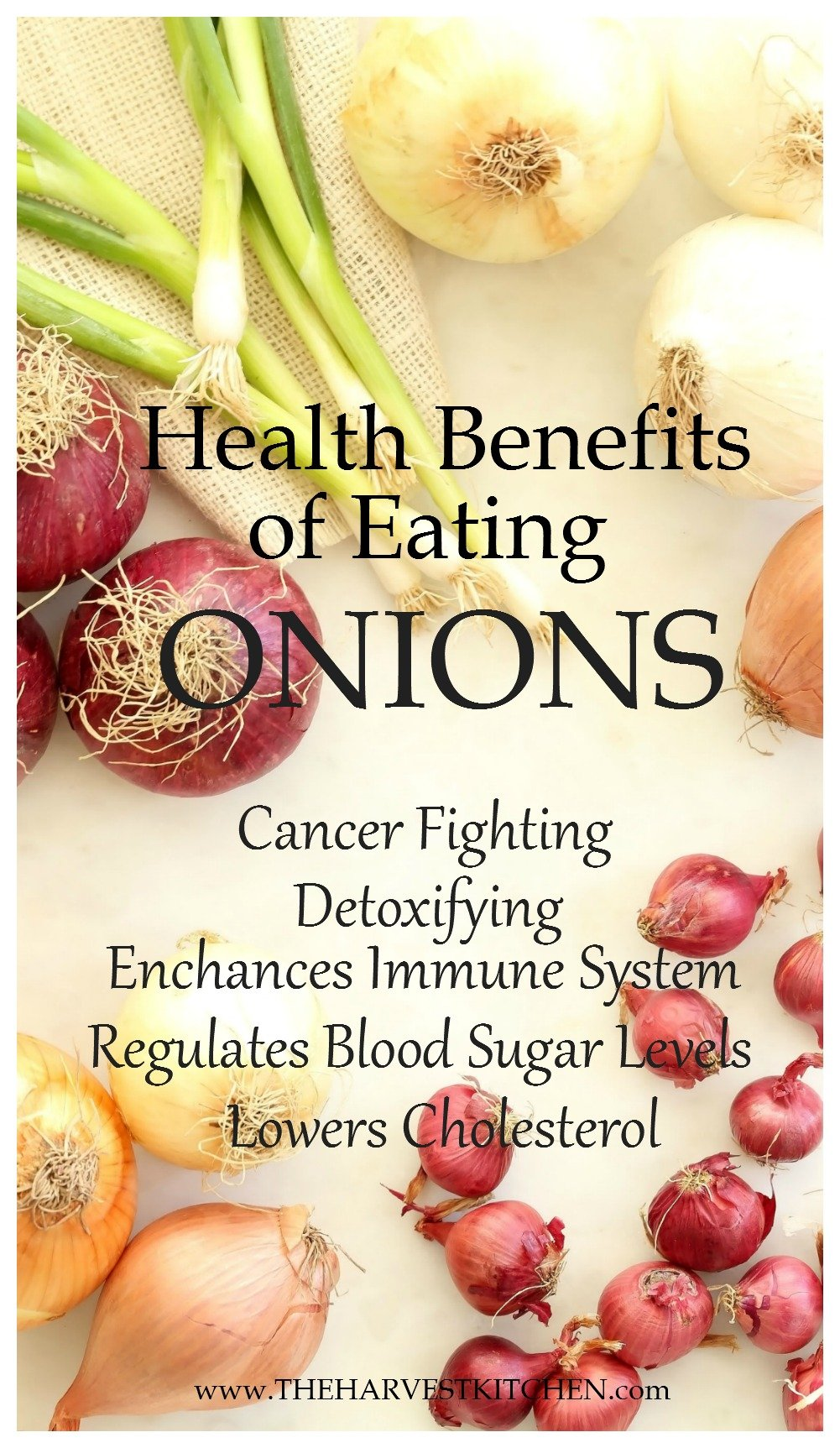 Health Benefits Of Eating Onions The Harvest Kitchen